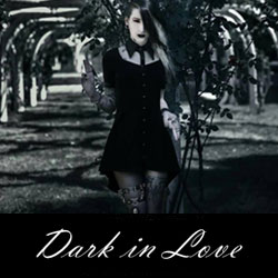 dark in love